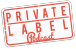 Private Label Podcast
