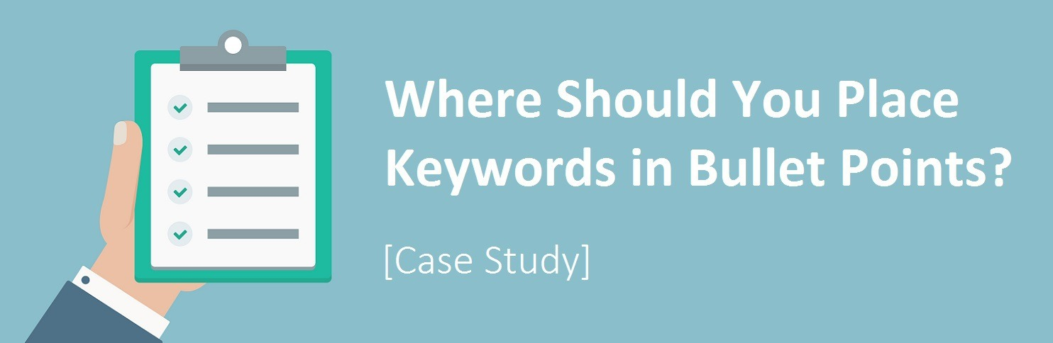 Keywords in Bullet Points Amazon Case Study