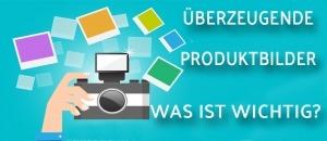 Überzeugende Produktbilder auf Amazon: Steigern Sie mit den richtigen Bildern Rankings und Umsätze