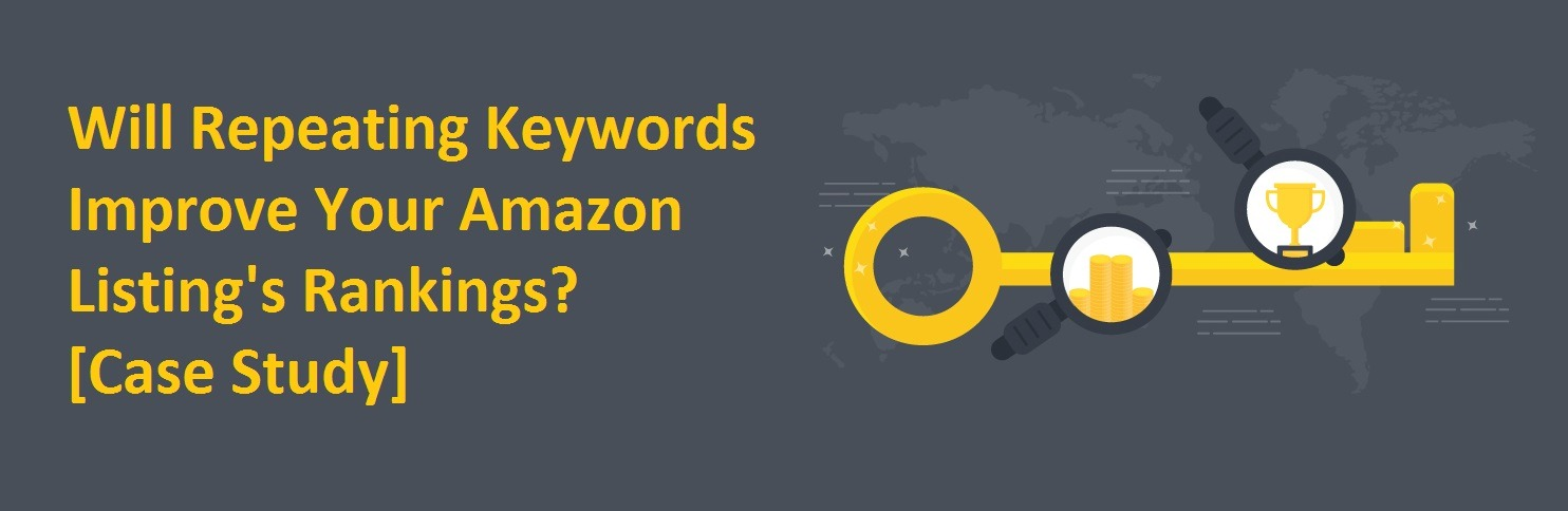 Will Repeating Keywords Improve Amazon Rankings Case Study