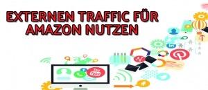 Amazon Off-Page Optimierung – Amazon Verkaufsrang optimieren mit externer Werbung/Traffic