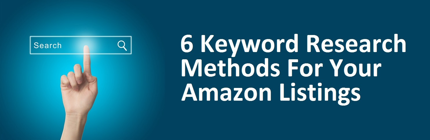 6 Keyword Research Methods for Amazon