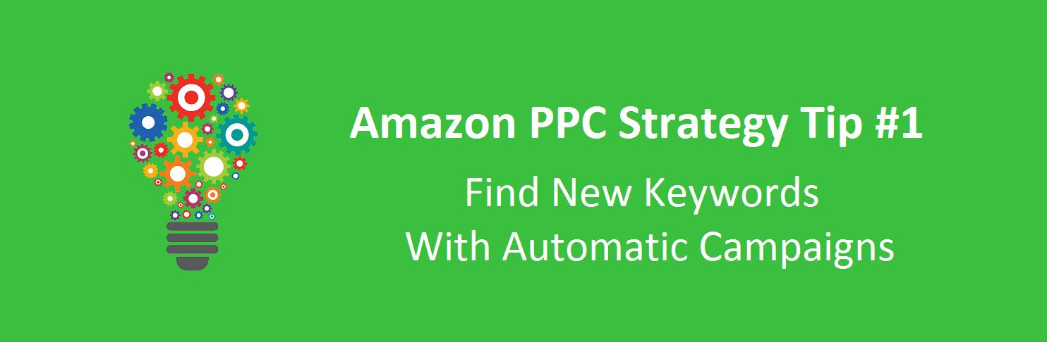 Amazon PPC Strategy Tip 1