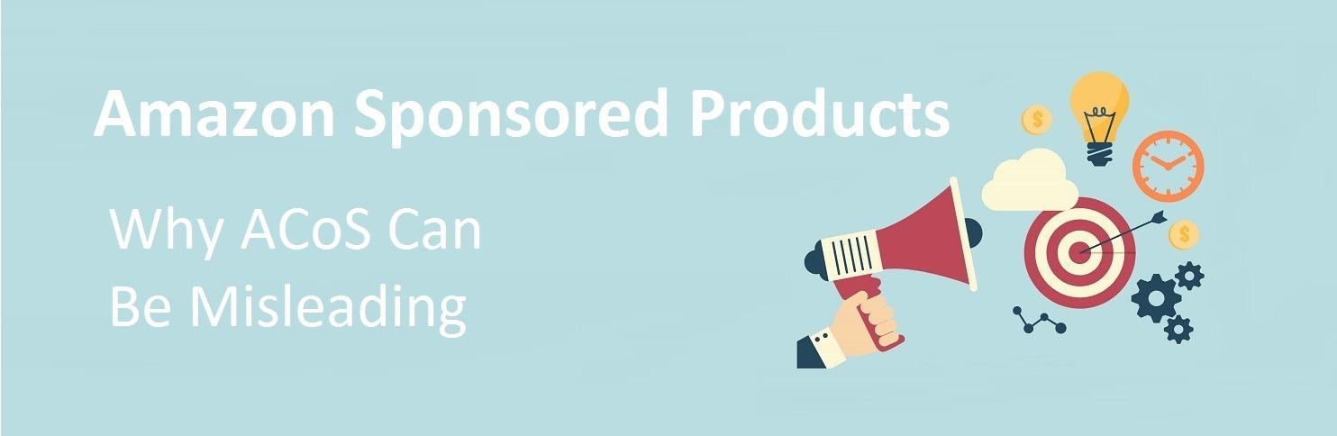 Amazon Sponsored Products ACoS Misleading
