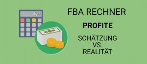 Versand durch Amazon Rechner: Profite – Schätzung vs. Realität