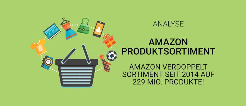 Amazon verdoppelt Sortiment seit 2014 auf 229 Mio. Produkte!