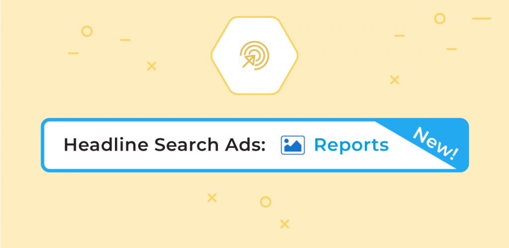 Release: Headline Search Ads (HSA) Reports im PPC Manager verfügbar